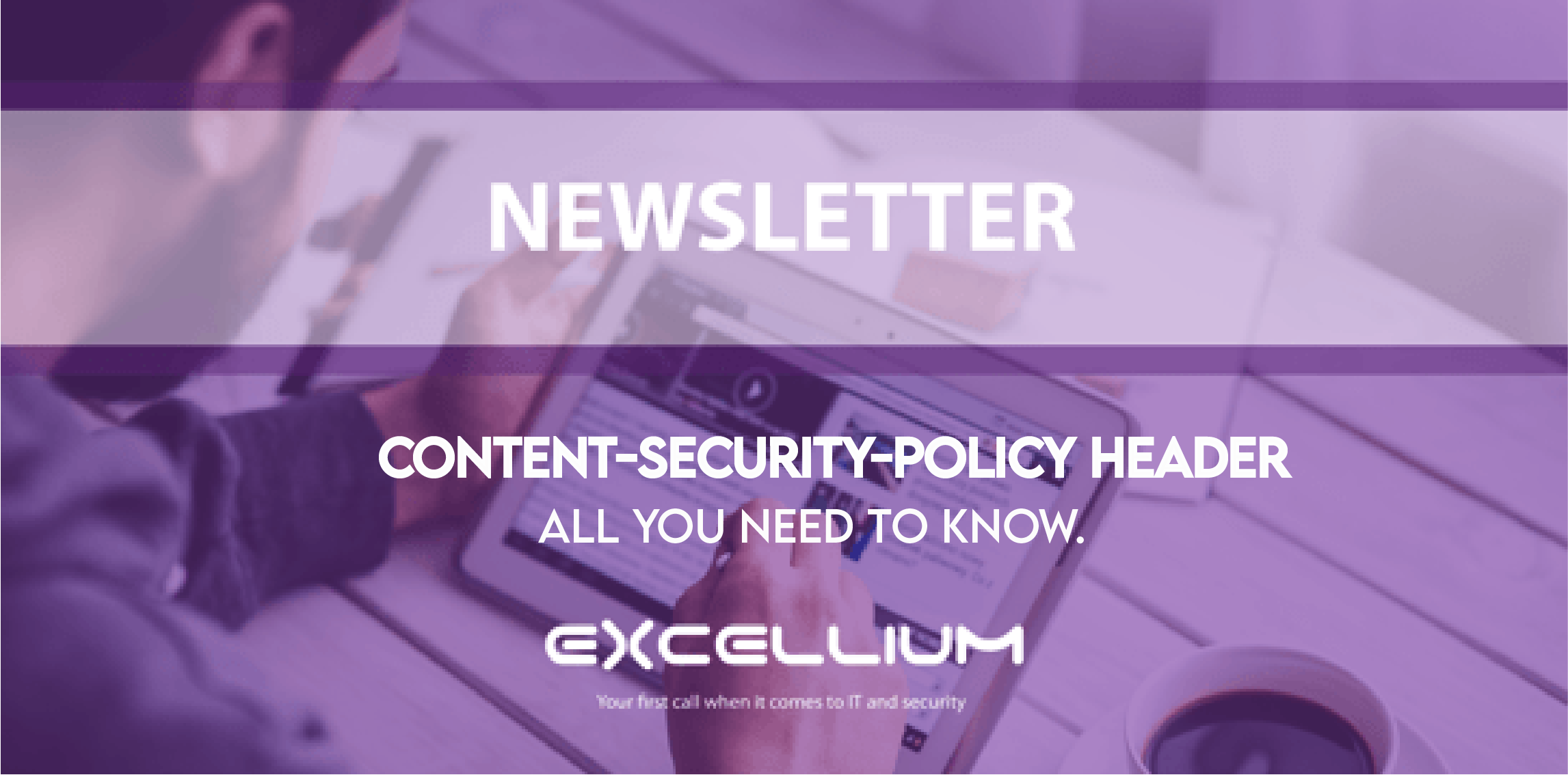 Content-Security-Policy header newsletter - banner