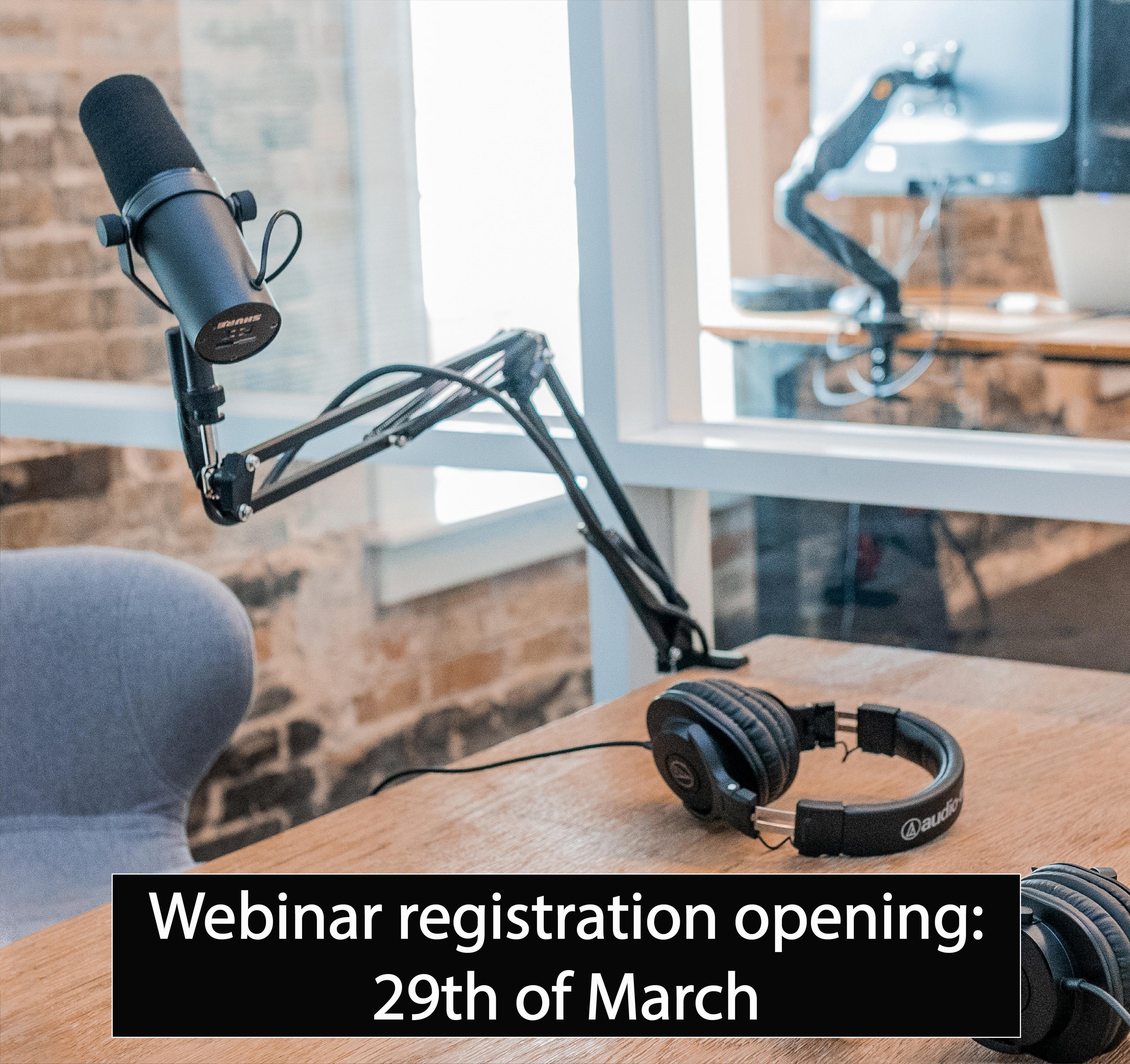 Webinar 1 - Registration opening